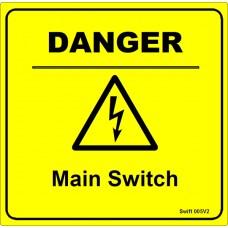 100 Swift 005V2 DANGER Main Switch Labels