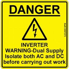 100 Swift DIW7273 DANGER INVERTER WARNING-Dual Supply
