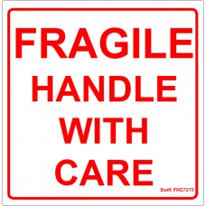 100 Swift FHC7273 Fragile Handle with Care Labels