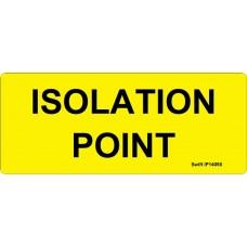 100 Swift IP14058 ISOLATION POINT Label