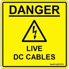 100 Swift LDC7273 DANGER LIVE DC CABLES