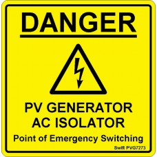 100 Swift PVG7273 DANGER PV GENERATOR AC ISOLATOR