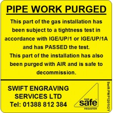 100 Swift PWP1201V2Y PIPE WORK PURGED with AIR label