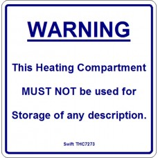 100 Swift THC7273 WARNING This Heating Compartment MUST NOT
