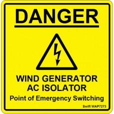 100 Swift WAP7273 DANGER WIND GENERATOR AC ISOLATOR