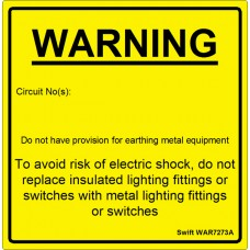 100 Swift WAR7273A Warning No Provision for Earthing Metal Equip